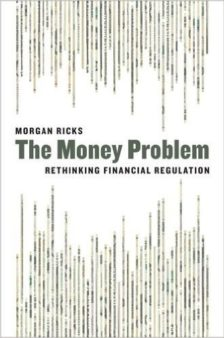 Cover for The Money Problem: Rethinking Financial Regulation